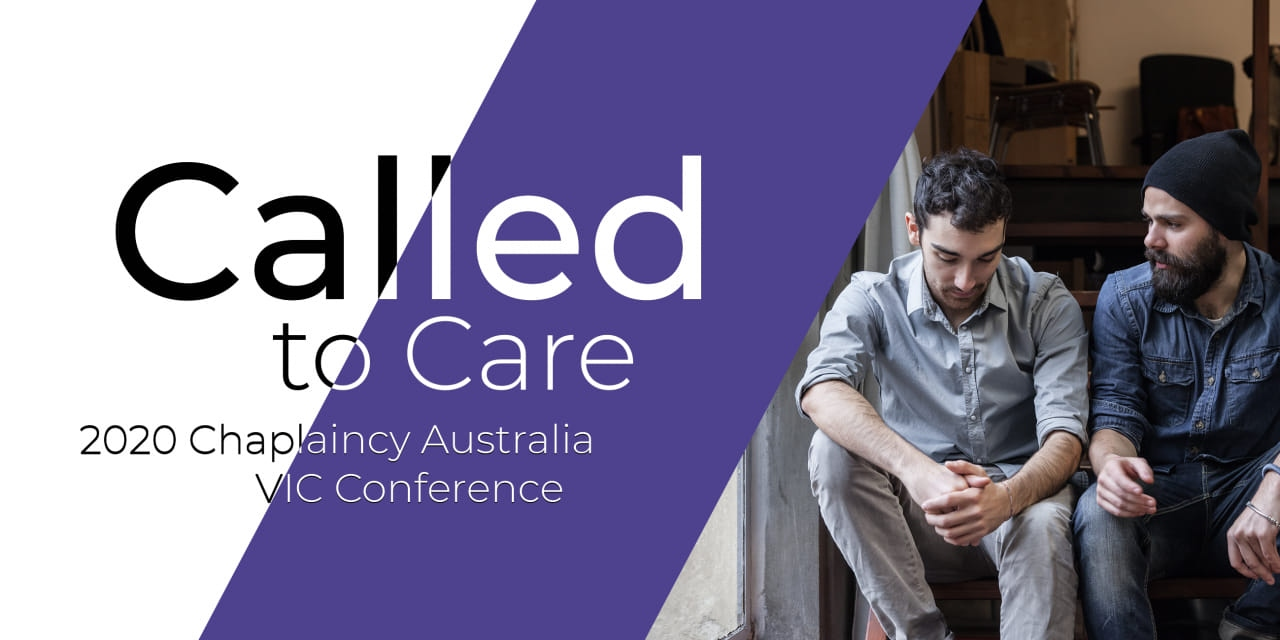 Called to Care – Chaplaincy Australia Conference Victoria