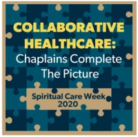 Collaborative Health Care: Chaplains Complete the Picture